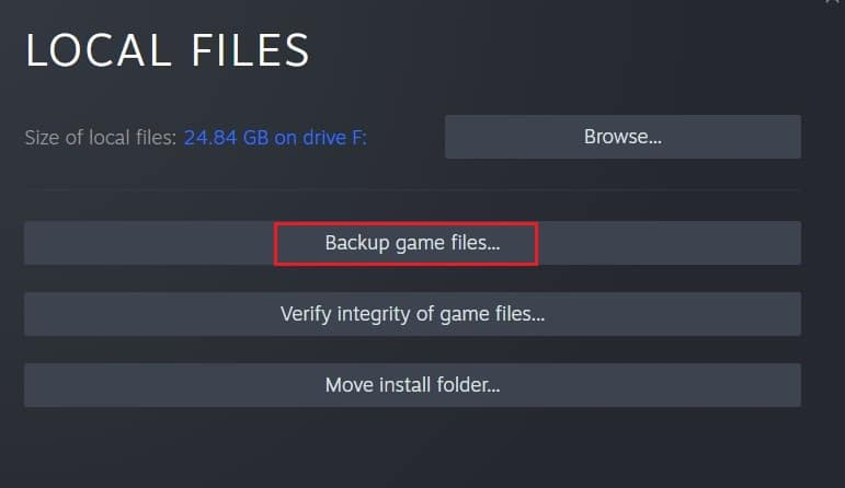 Here click on backup game files | Fix Steam Thinks Game is Running Error