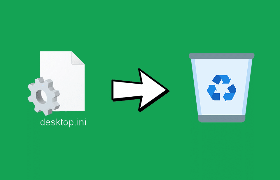 How to Remove desktop.ini File From Your Computer