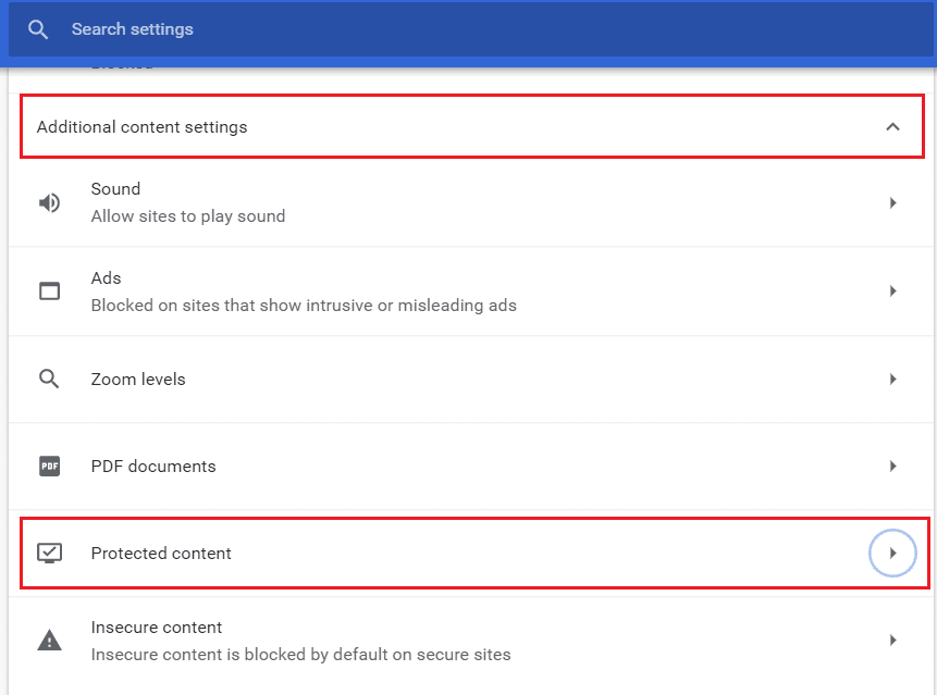 Under Additional content settings click on Protected content