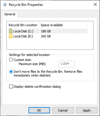 """check the box """"Don't move files to the Recycle Bin. Remove files immediately when deleted"""" and click OK."""