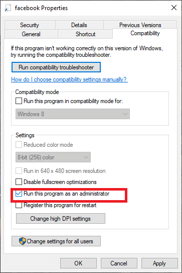 Check the box of Run this program as administrator option.