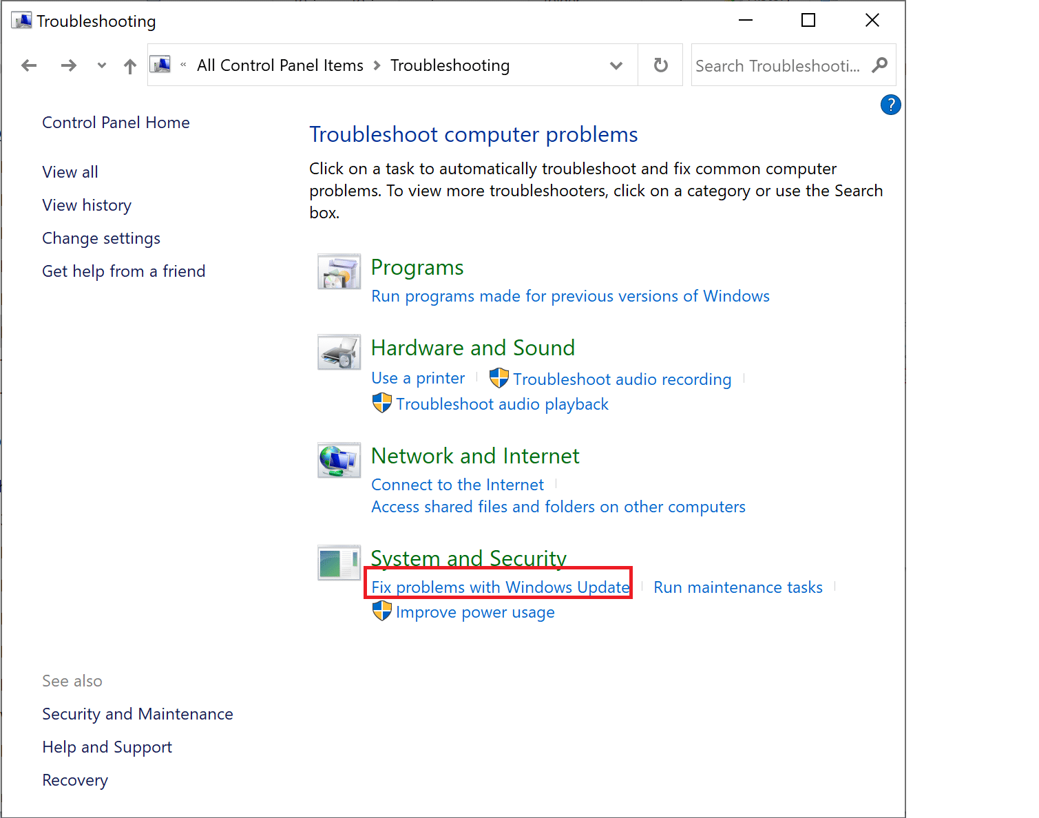 Click on Fix problems with Windows Update under System and Security | How to Fix 'Windows 10 Won't Update'