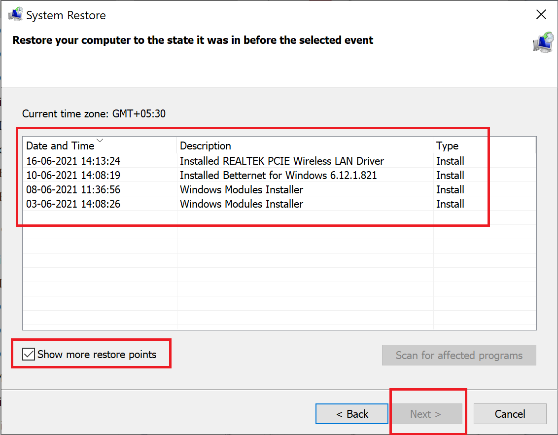 Ensure to check the box next to Show more restore points | Fix Windows 10 Apps Not Working