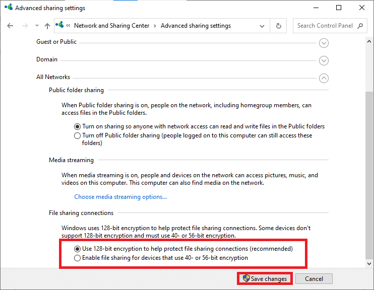 Here, go to the File sharing connections tab and check the box | Fix Windows 10 Network Sharing Not Working