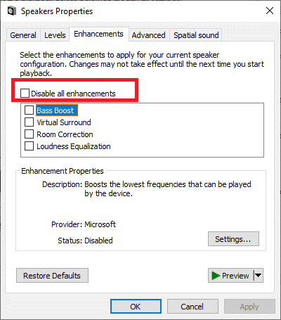 select the Enhancement tab and check the Disable all enhancement box.