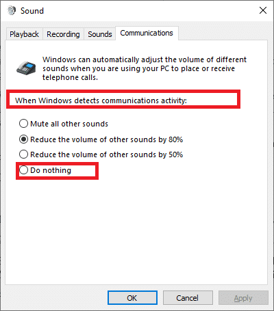 Set the toggle to Do nothing under When Windows detects communications activity.
