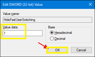 Set the value of Value data to 1- To disable Fast User Switching Feature.