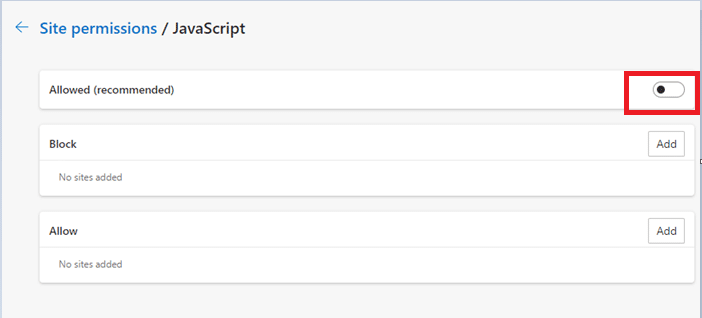 Toggle OFF the setting to Allowed (recommended) to disable JavaScript in Microsoft Edge browser.