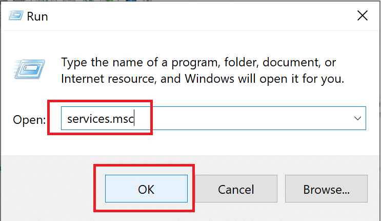 Type services.msc in the dialogue box and click Ok