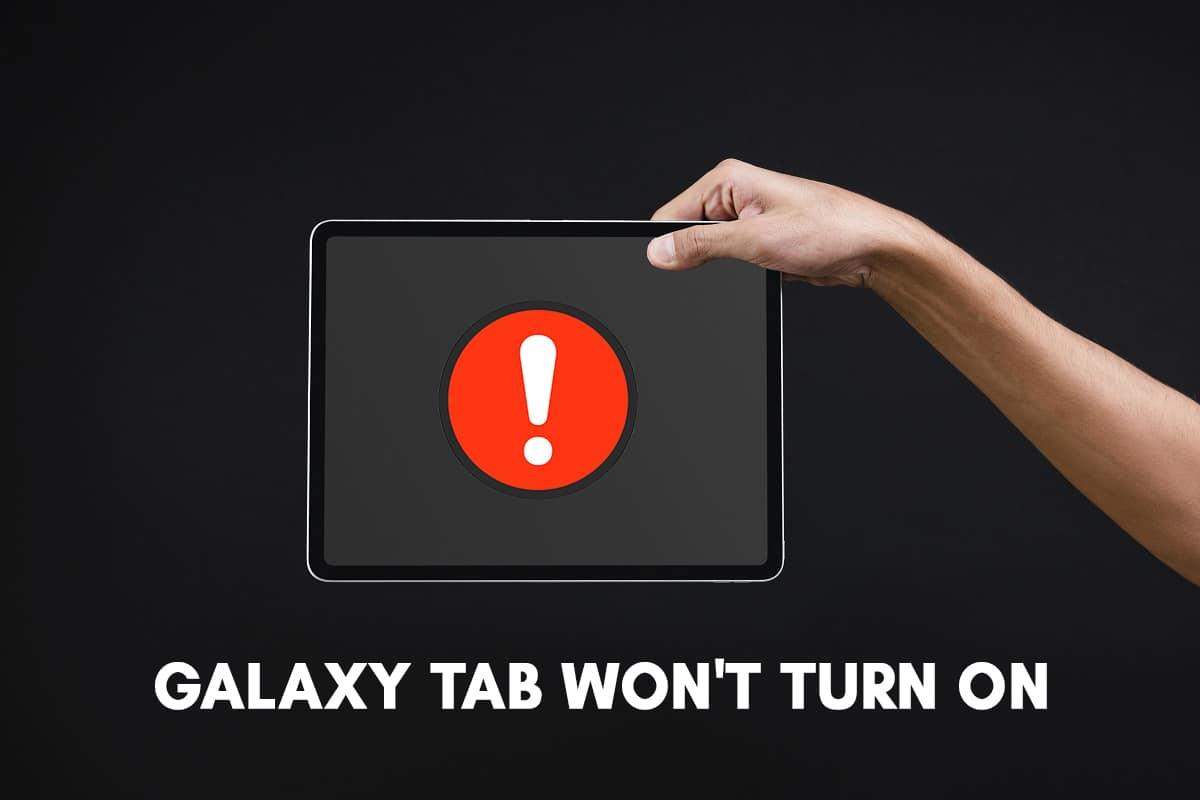 Fix Galaxy Tab A Won't Turn On