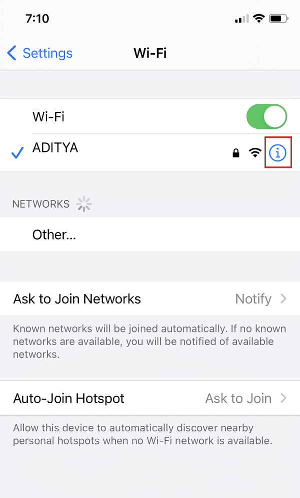 Tap on the blueicon next to the Wi-Fi network that you are currently using