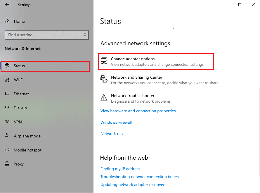 Under the Status tab, click on Change adapter options