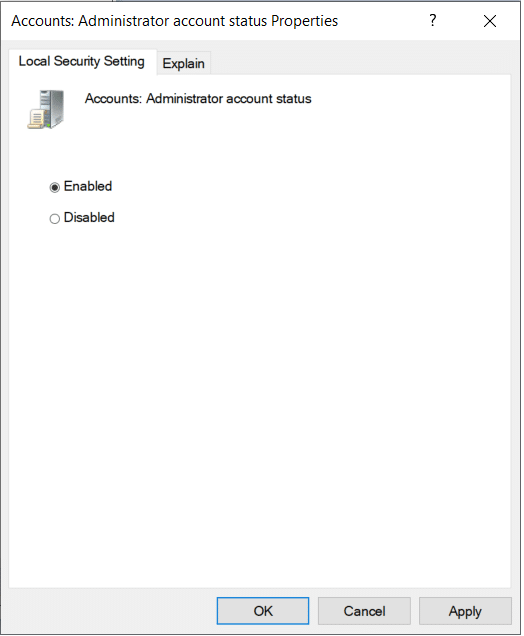 Check the Enable box to enable the setting. | Enable or Disable Administrator Account in Windows 10