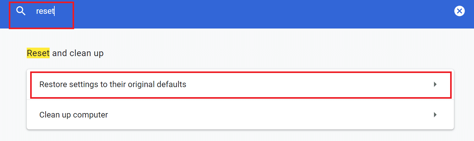 Click on Reset settings to their original defaults
