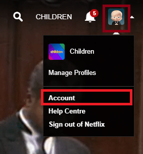Now, click on the profile picture and select Account | How to Change Password on Netflix