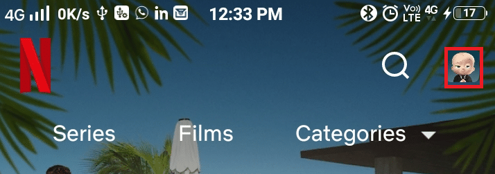 Now, tap the Profile picture near to search icon at the top right corner | How to Change Password on Netflix