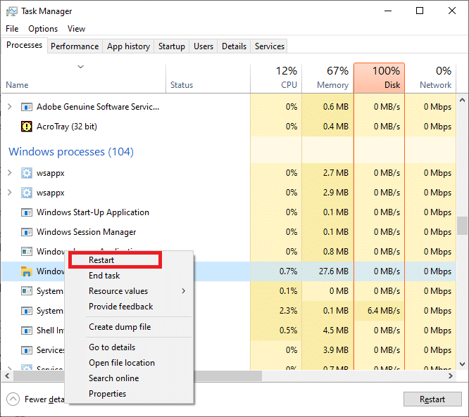 Restart the Windows Explorer process by right-clicking on it and selecting Restart.