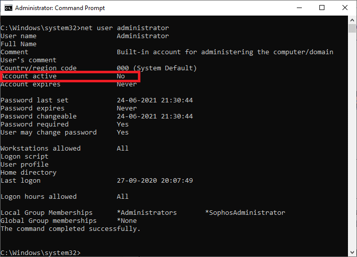 Type net user administrator in the command prompt and hit enter | | Enable or Disable Administrator Account in Windows 10