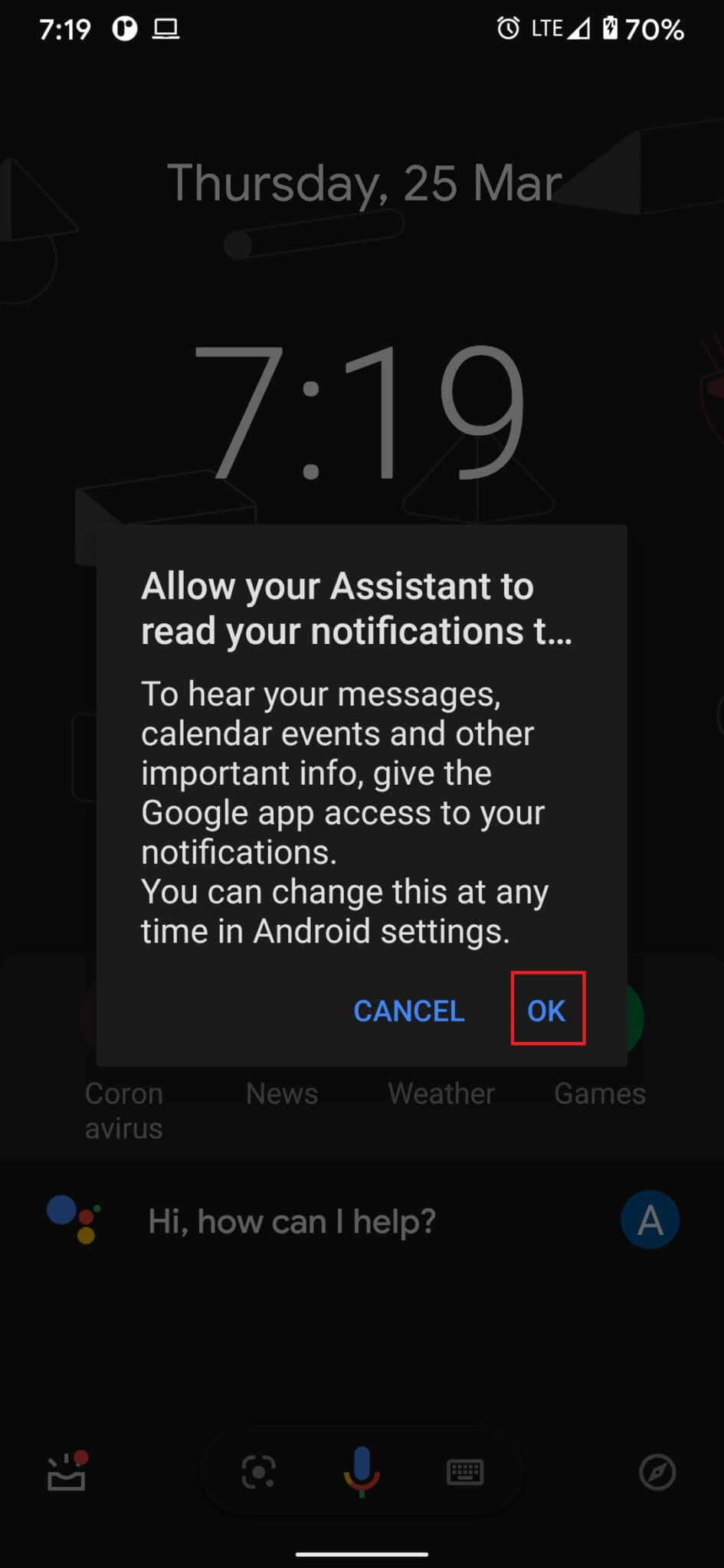 Tap on 'Ok' on the permission window that opens up to proceed.How to Use Text to Speech Android