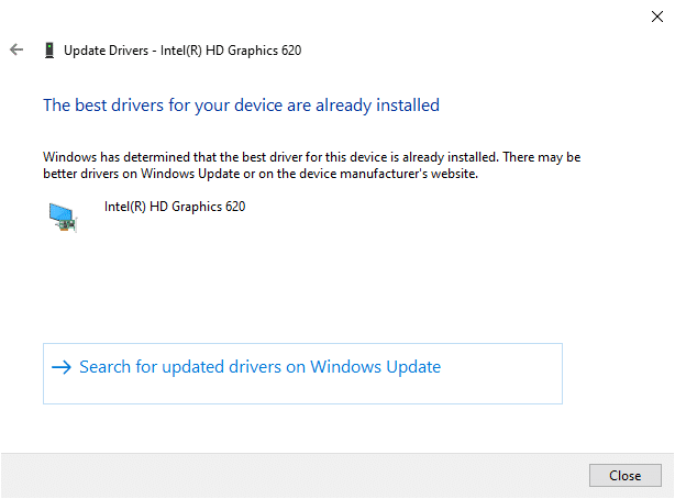 """Now, the drivers will be updated to the latest version if they are not updated. If they are already in an updated stage, the screen displays, """"Windows has determined that the best driver for this device is already installed. There may be better drivers on Windows Update or on the device manufacturer's website""""."""