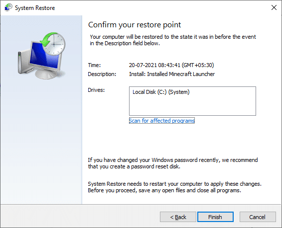 Finally, confirm the restore point by clicking on the Finish button | Fix Fallout 3 Ordinal 43 Not Found