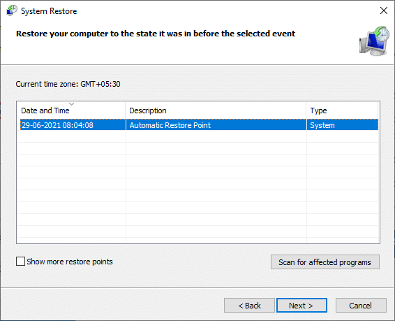 In this step, choose your restore point and click Next | Fix: There Are Currently No Power Options Available